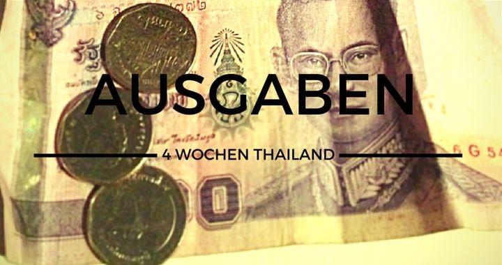 Ausgaben 4 Wochen Thailand Flashpacker