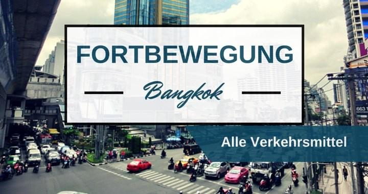 Fortbewegung Bangkok Alle Verkehrsmittel MRT BTS Skytrain