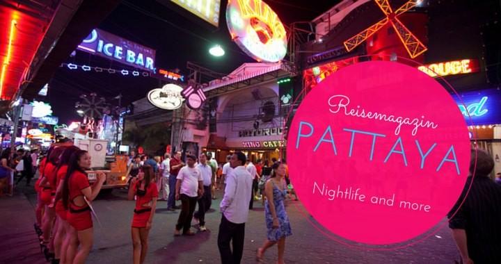 Reisemagazin Pattaya Nachtelben Nightlife Sicherheit