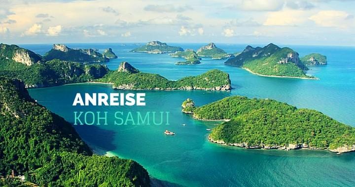 Anreise Koh Samui Reisetipps Flugzeug Fähre Bus