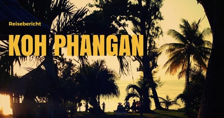 Reisebericht Koh Phangan Thailand
