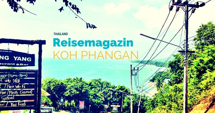 Reisemagazin Koh Phangan Sicherheit Anreise Strände