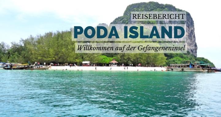 Poda Island Reisebericht - Willkommen auf der Gefangeneninsel