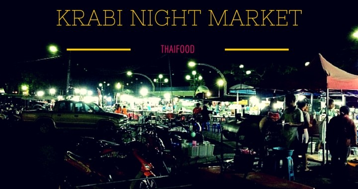 Thaifood Krabi NIghtmarket Thailand
