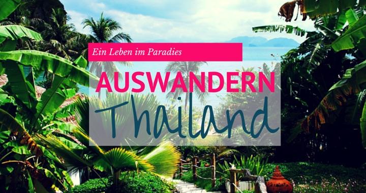 Auswandern nach Thailand Interview