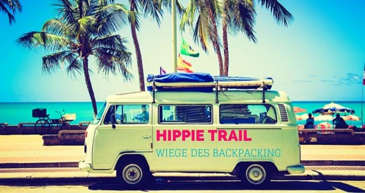 Hippie Trail - Die Wiege des Backpacking Dokumentation