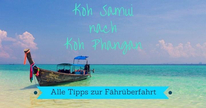 Koh Samui nach Koh Phangan Fähren