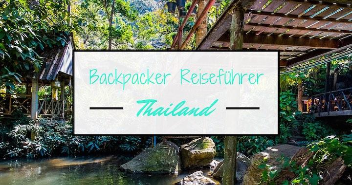 Backpacker Reiseführer Thailand