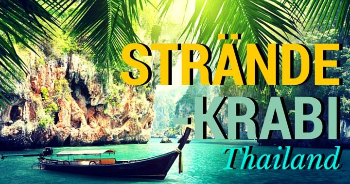 Die 7 schönsten Strände Krabi Thailand Strandguide