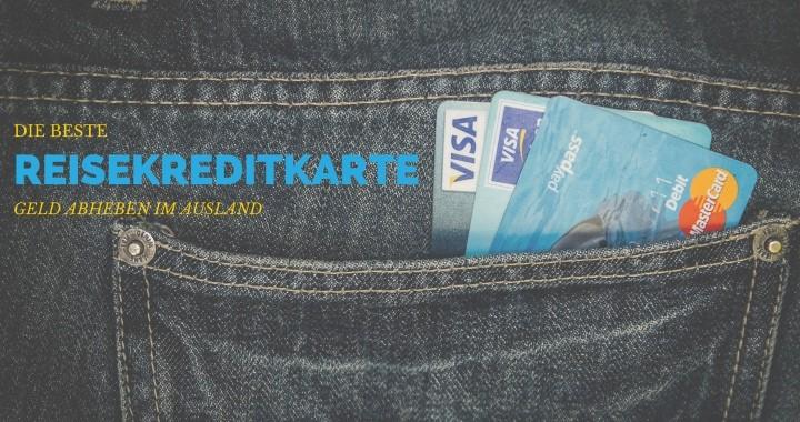 Reisekreditkarte Geld abheben im Ausland DKB Kreditkarte Urlaub