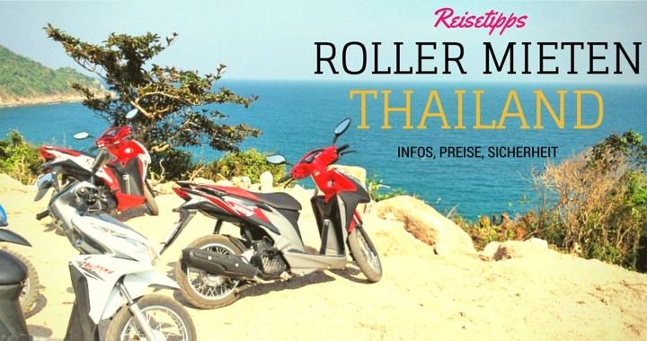 Roller Mieten Thailand Preise Infos Tipps Mietvertrag