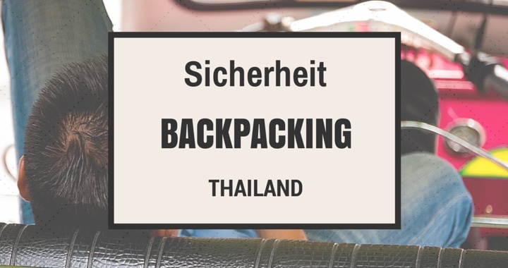 Sicherheit Backpacker Thailand