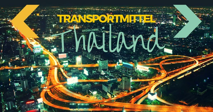 Transportmittel Backpacker Thailand