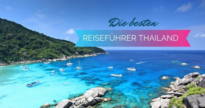 Die besten Reiseführer Thailand Travel Guide Lonely Planet