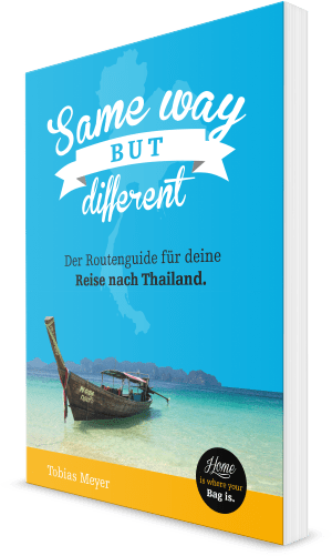 Thailand Reiseführer Same way but different