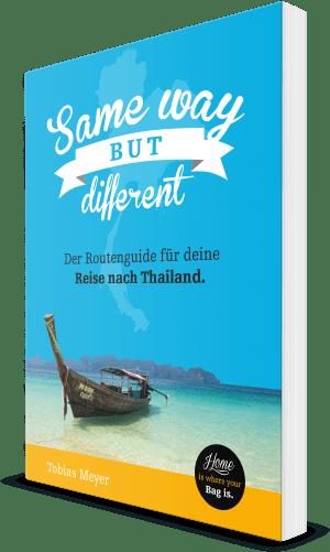 Thailand Reiseführer Same way but different