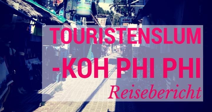Touristenslum Koh Phi Phi