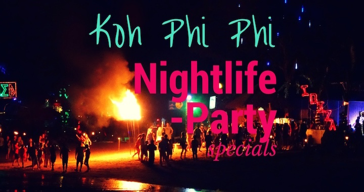 Koh Phi Phi Nachtleben