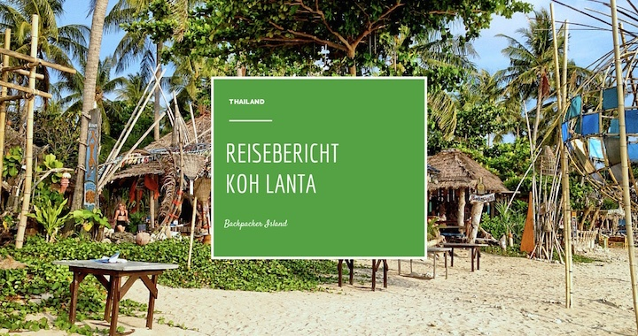 Reisebericht Koh  Lanta