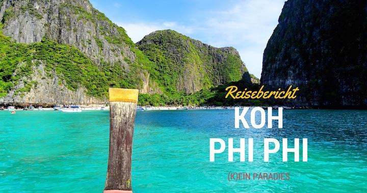 Reisebericht Koh Phi Phi