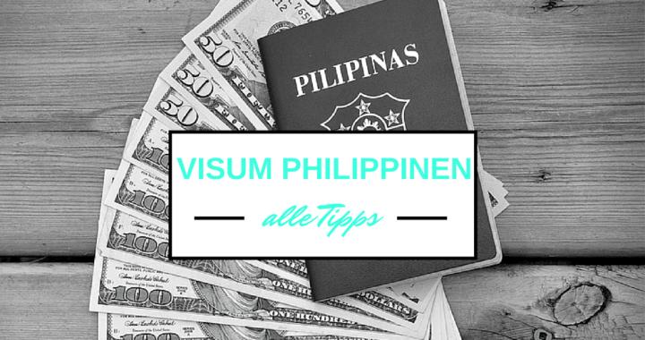 Visum Philippinen - Alle Infos und Tipps