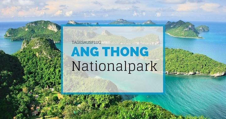 Ang Thong Nationalpark Tagesausflug