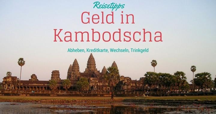Geld Kambodscha Kreditkarte Abheben Trinkgeld