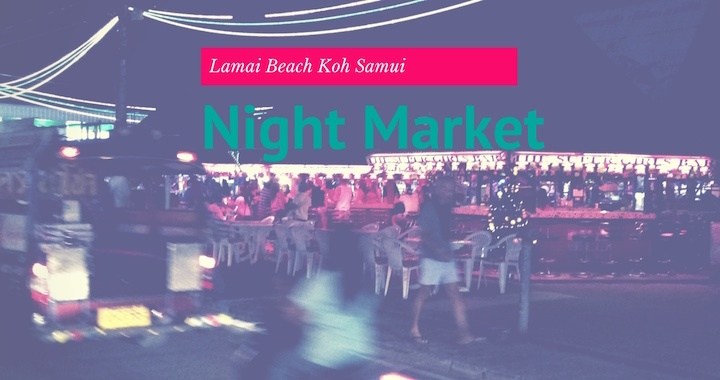Lamai Night Food Market
