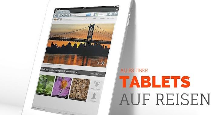 Tablets auf Reisen - Reisetablet Test