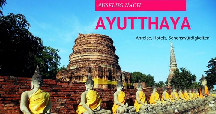 Tagesausflug Ayutthaya - Hotels, Sehenswürdigkeiten
