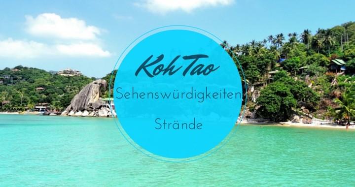 Strände Buchten Sehenswürdigkeiten Koh Tao Unterkünfte
