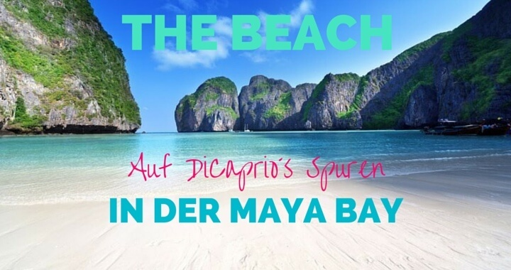Maya Bay The Beach Koh Phi Phi Thailand Reisebericht