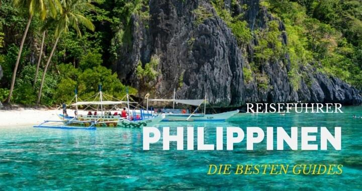 Philippinen Reiseführer - Die besten Reisebücher für Backpacking Philippinen