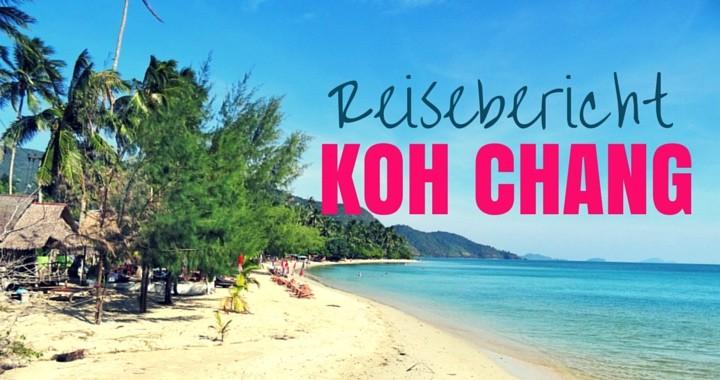 Reisebericht Koh Chang Thailand