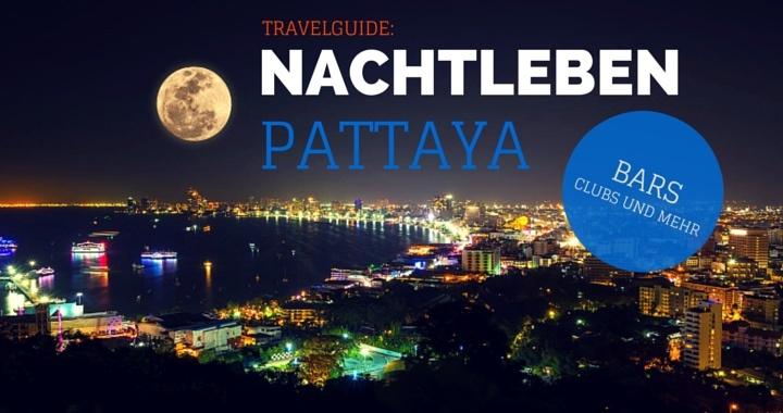 Nachtleben Pattaya Karte, Video, Preise, Bars, GoGo, Buakhao, Soi 7, Soi 8, Hotels