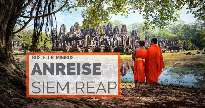 Anreise Siem Reap