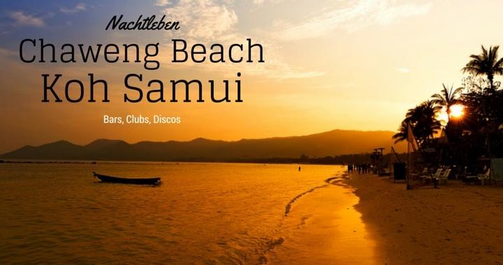 Nachtleben Chaweng Koh Samui