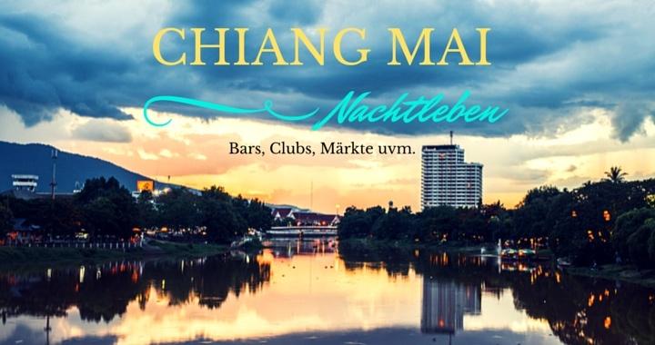 Nachtleben Chiang Mai Thailand Bars Clubs