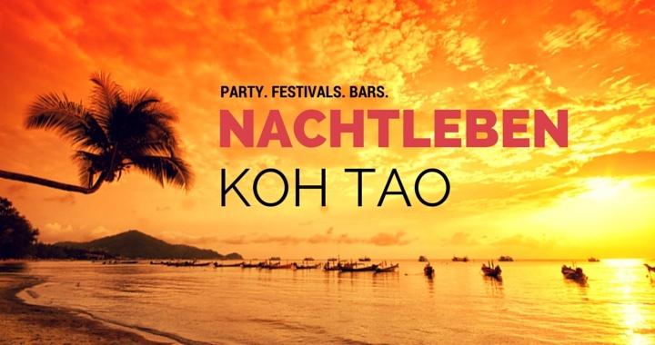 Nachtleben Koh Tao Thailand Partys