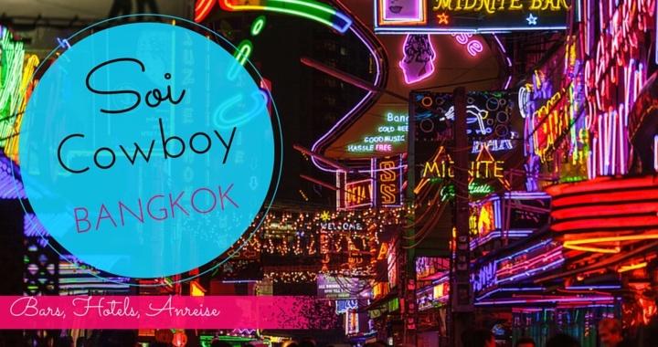 Soi Cowboy Bangkok Anreise, Bars, GoGos