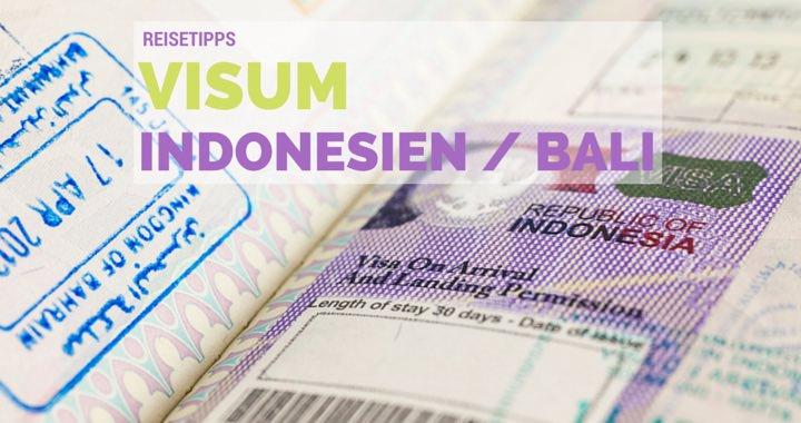 Visum Bali Indonesien neue Regelungen