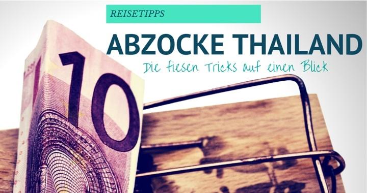Abzocke Thailand Tourist Scam
