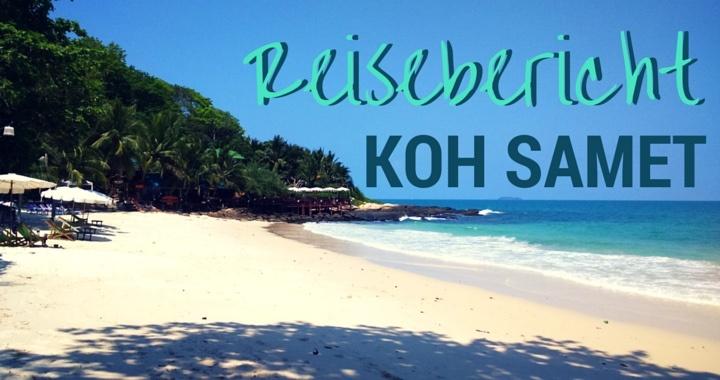 Reisebericht Koh Samet Thailand