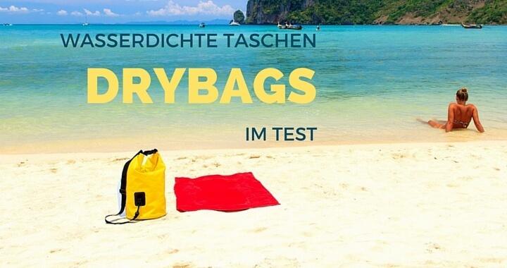 Wasserdichte Taschen Drybag Test