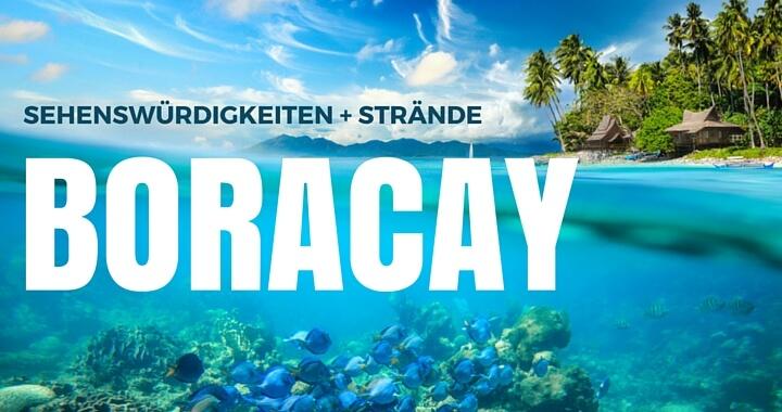 Boracay Strände und Sehenswürdigkeiten
