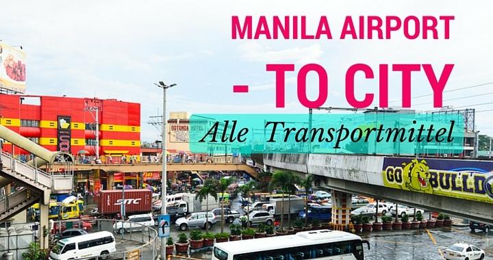 Manila Flughafen in die Innenstadt
