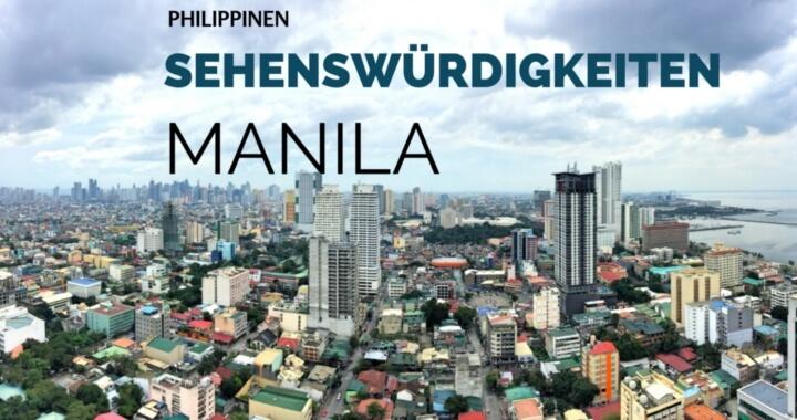 Sehenswürdigkeiten Manila
