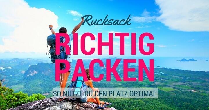 Rucksack richtig packen - So nutzt du den Platz am besten