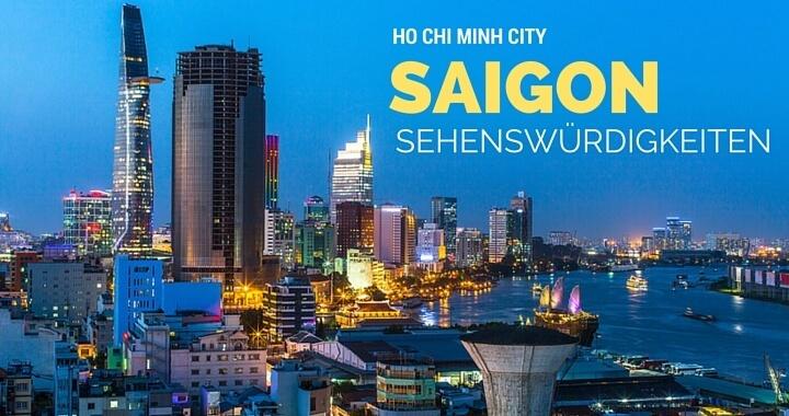 Sehenswürdigkeiten Ho Chi Minh City Saigon
