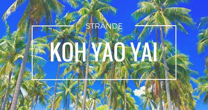 Strände Sehenswürdigkeiten Koh Yao Yai Hotels